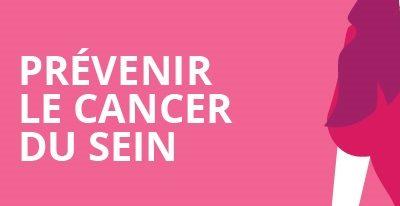 Prévention du cancer du sein : facteurs de risque et de protection