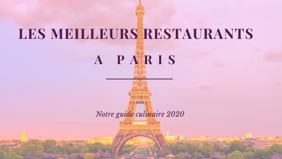 Guide meilleurs restaurants Paris